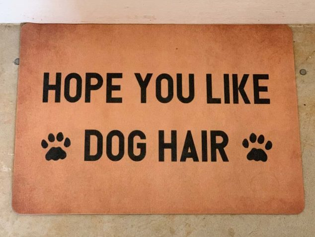 Hope you like dog hair door mat