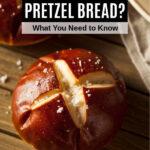 a pretzel bread roll
