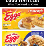 packages of Eggo homestyle and blueberry waffles