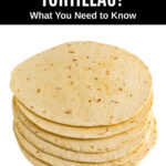 a stack of flour tortillas