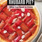rhubarb pie on a table