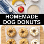 collage of homemade dog donuts and ingredients