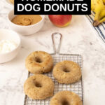homemade dog donuts and ingredients for them