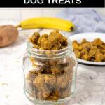 homemade sweet potato dog treats, a sweet potato, and a banana.